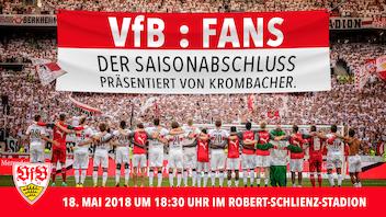 VfB : Fans – Der Saisonabschluss präsentiert von Krombacher