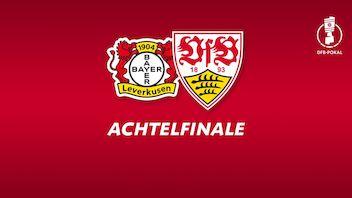 DFB-Pokal-Achtelfinale in Leverkusen terminiert