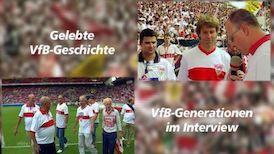 VfB-Geschichte(n) - die Generationen-Interviews