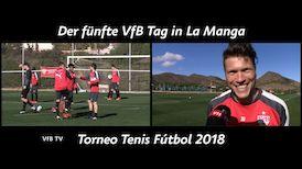 La Manga Tag 5: Torneo Tenis Fútbol mit Ginni